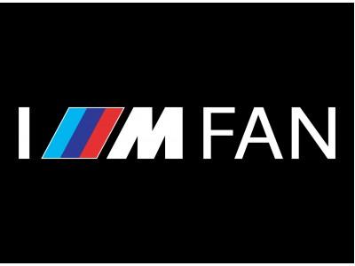 I'M BMW M FAN