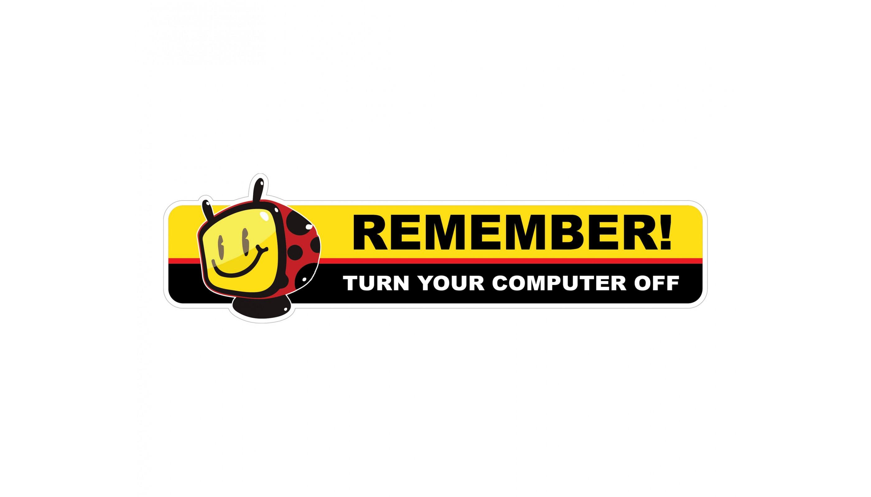 Turn Your Computer Off - Warning Vinyl Sticker